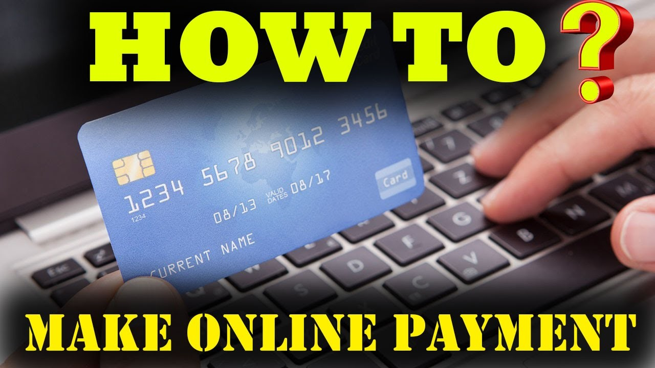 How To Make Credit Card Payment Online